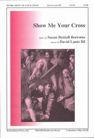 Show Me Your Cross
