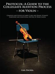 Protocol: A Guide to the Collegiate Audition Process for Violin