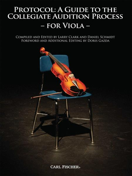 Protocol: A Guide to the Collegiate Audition Process for Viola
