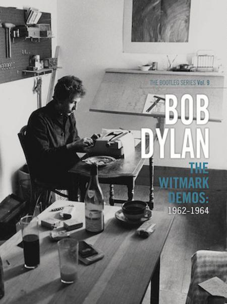 Bob Dylan - The Witmark Demos