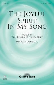 The Joyful Spirit in My Song