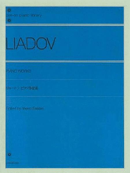 Liadov (lyadov) Piano Works