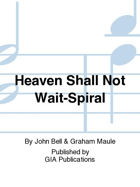 Heaven Shall Not Wait, Spiral edition - Music Collection