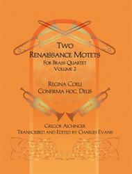 Two Renaissance Motets for Brass Quartet - Volume 2