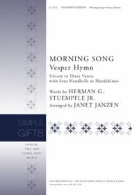 Morning Song / Vesper Hymn