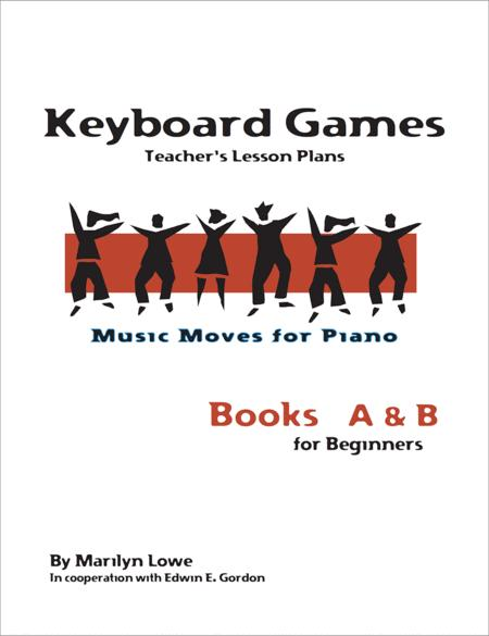 Music Moves for Piano: Keyboard Games - Teacher's edition