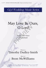 May Love Be Ours, O Lord
