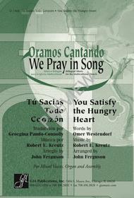 You Satisfy the Hungry Heart / Tu Sacias Todo Corazon
