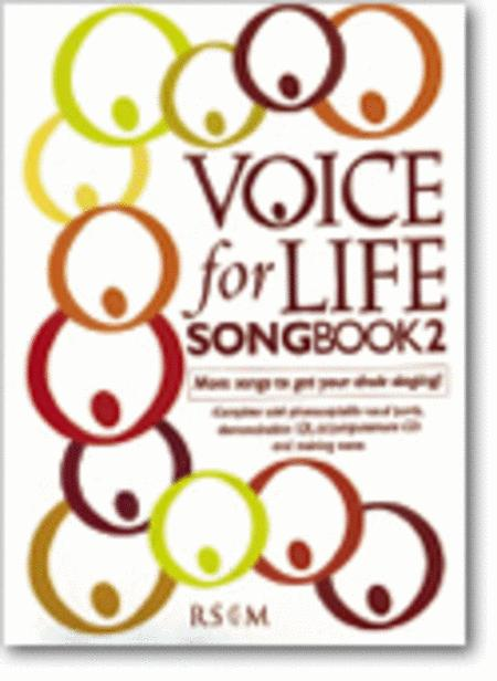 Voice for Life Songbook 2