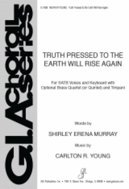 Truth Pressed to the Earth Will Rise Again - Full Score and Parts