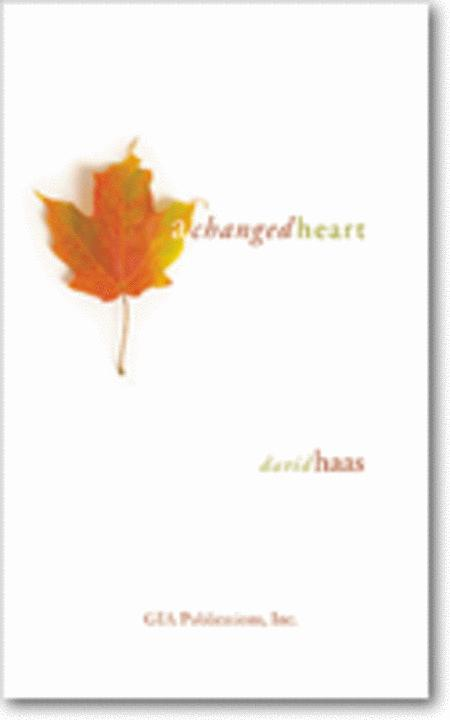A Changed Heart - Music Collection