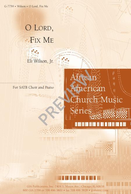 O Lord, Fix Me
