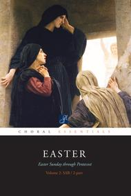 Choral Essentials: Easter - Volume 2 - Music Collection
