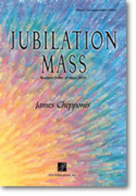 Jubilation Mass - Choral / Accompaniment edition