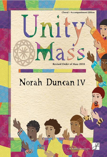 Unity Mass - Choral / Accompaniment Edition