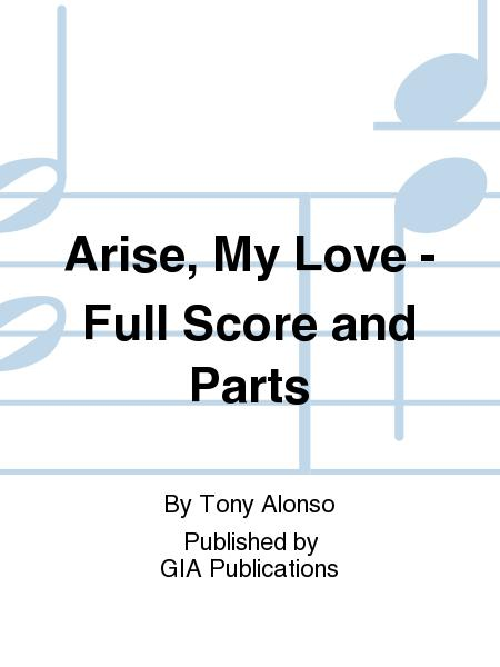 Arise, My Love - Full Score and Parts