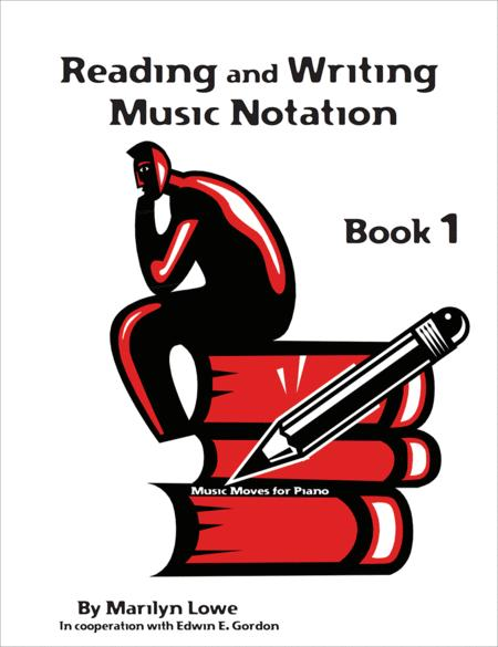 Music Moves for Piano: Reading and Writing Music Notation - Book 1