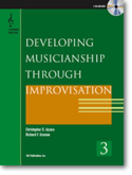 Developing Musicianship through Improvisation, Book 3 - B-flat Instruments edition