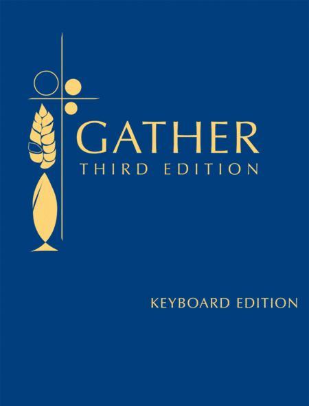 Gather, Third Edition - Keyboard Looseleaf edition
