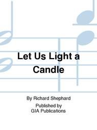 Let Us Light a Candle