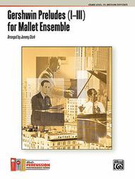 Gershwin Preludes (I--III) for Mallet Ensemble
