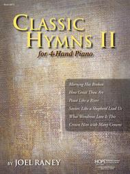 Classic Hymns for 4-Hand Piano, Vol. 2