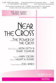 Near The Cross With The Power Of The Cross