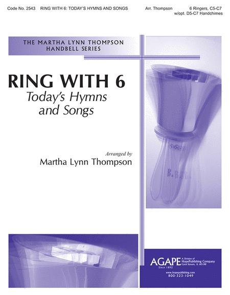 Ring With 6: Today's Hymns And Songs
