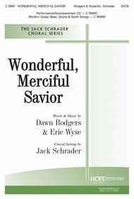 Wonderful, Merciful Savior