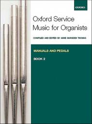 Oxford Service Music for Organ: Manuals and Pedals, Book 2