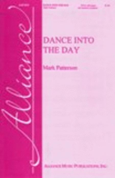 Dance Into the Day