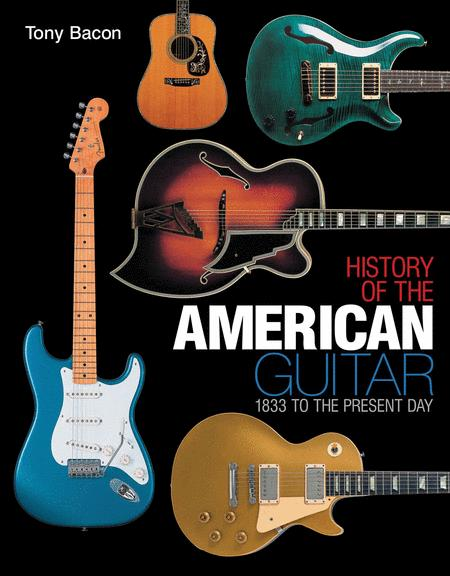 History of the American Guitar
