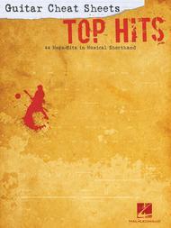 Guitar Cheat Sheets: Top Hits