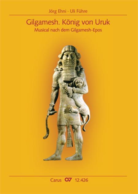 Gilgamesh - Konig von Uruk