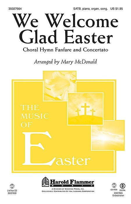 We Welcome Glad Easter (Choral Hymn Fanfare and Concertato)