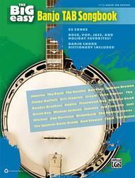 The Big Easy Banjo Tab Songbook