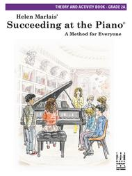 Succeeding at the Piano Theory and Activity Book - Grade 2A