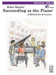 Succeeding at the Piano Recital Book (with CD) - Grade 2A