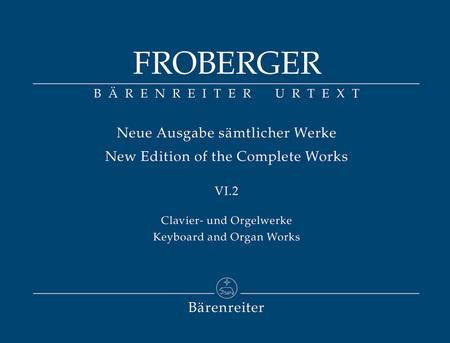 Clavier- und Orgelwerke abschriftlicher ueberlieferung: Neue Quellen, neue Lesarten, neue Werke (Teil 2)