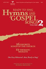 Ready To Sing Hymns and Gospel Songs, Volume 2 (Choral Book)