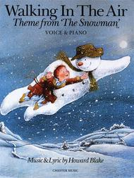 Walking in the Air (Theme from The Snowman)