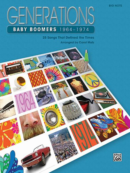 Generations -- Baby Boomers (1964--1974), Book 2 By - Book ...