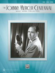 The Johnny Mercer Centennial Sheet Music Collection