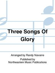 Three Songs Of Glory