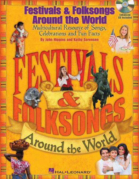 Festivals & Folksongs Around the World