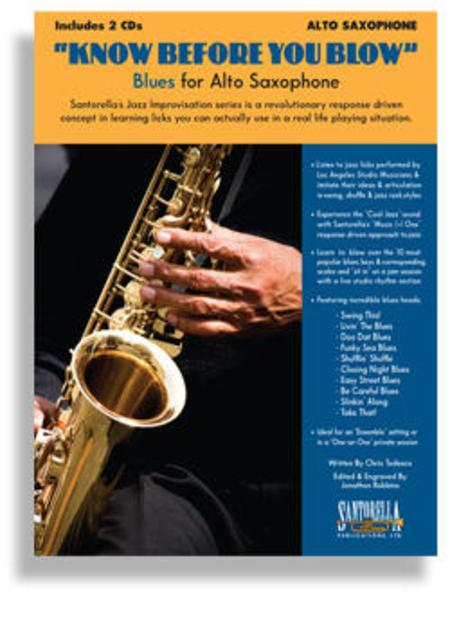 Know Before You Blow - Blues for Alto Saxophone with 2 CDs