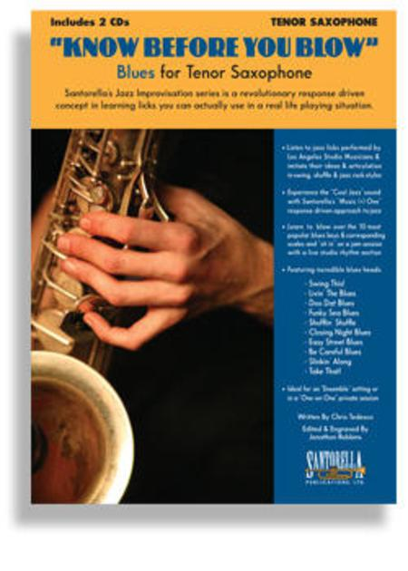 Know Before You Blow - Blues For Tenor Saxophone With 2 CDs Sheet