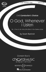 O God, Whenever I Listen