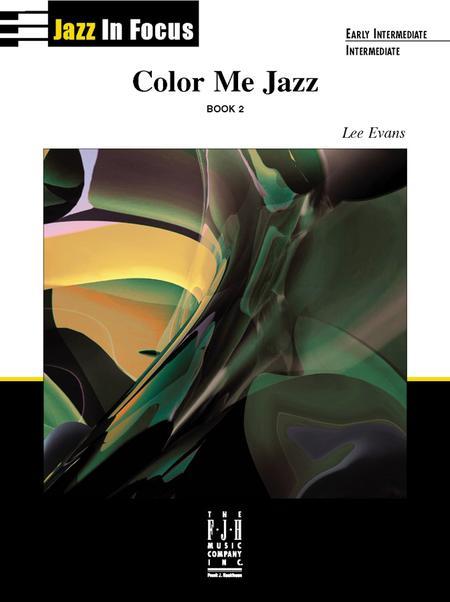 Color Me Jazz, Book 2