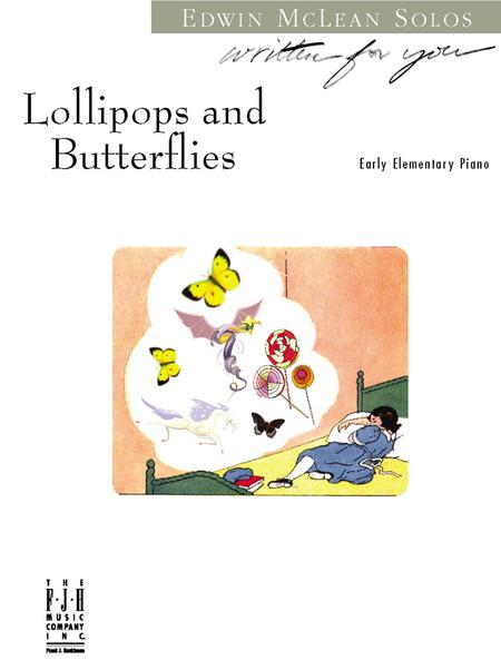 Lollipops and Butterflies